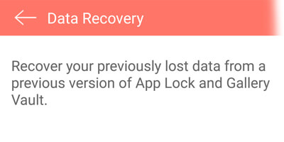 How to recover data in App Lock & Gallery Vault for Android?